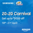 20 - 20 Amazon Samsung Carnival, Upto Rs.5000 OFF