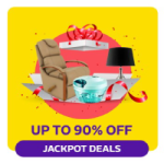 Jackpot Deals - Upto 90% OFF