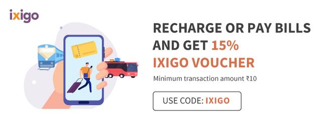 Recharge / Pay Bills & Get 15% Ixigo Voucher