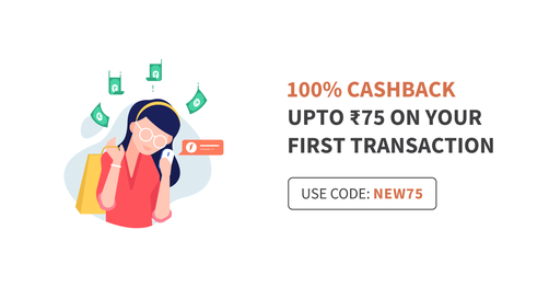 Up To Rs 75 Cashback On First Transaction